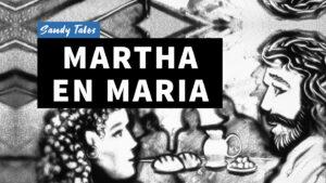 Martha en Maria