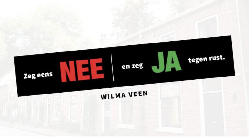 Zeg eens NEE en JA tegen rust | Leesplan Wilma Veen